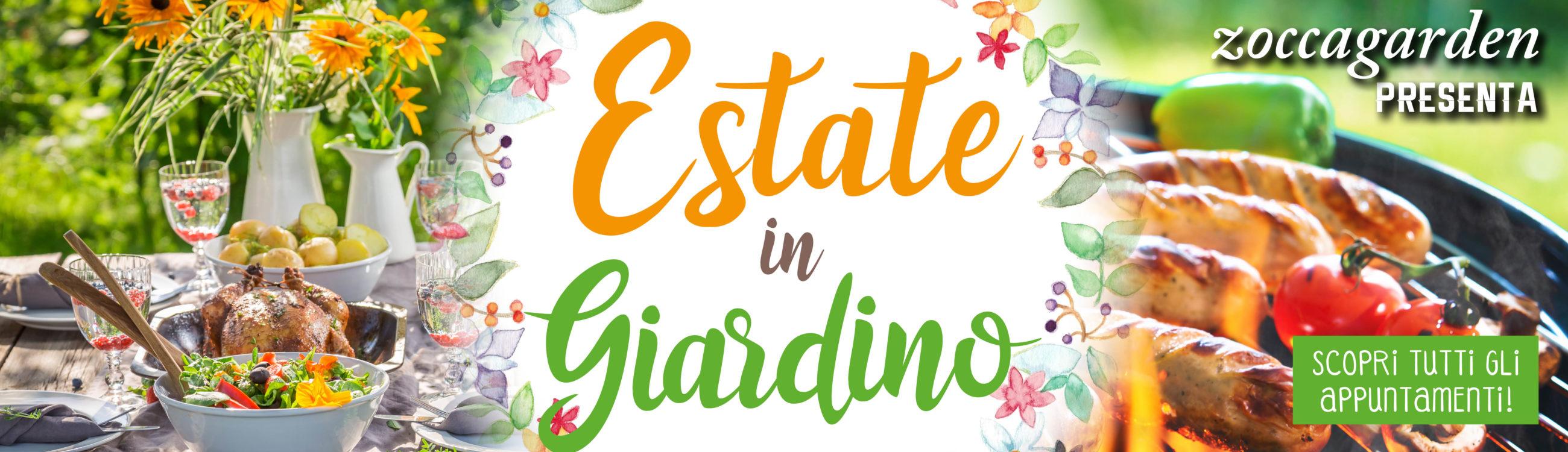 Estate in Giardino